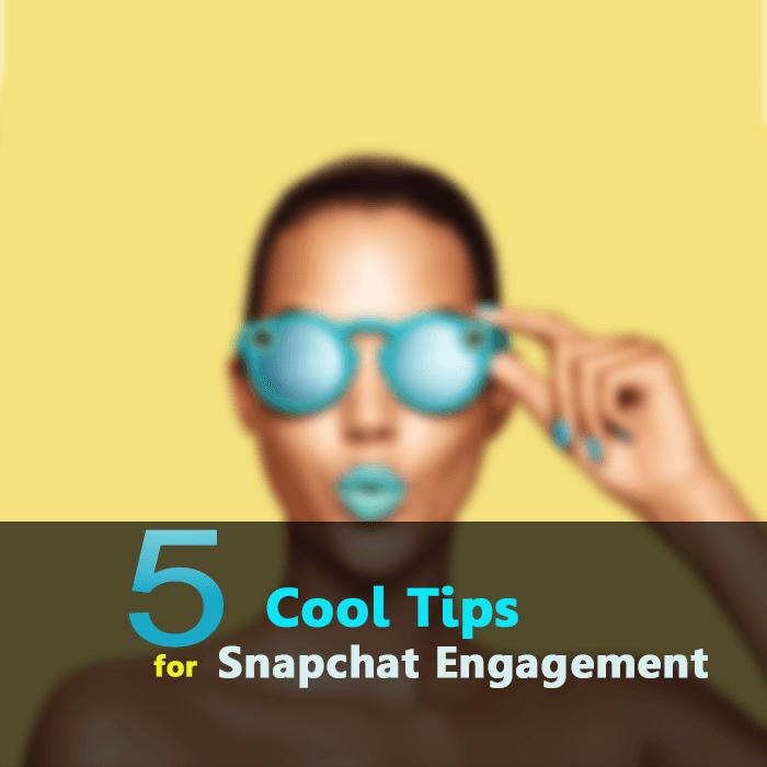 5 cool Snapchat Tips
