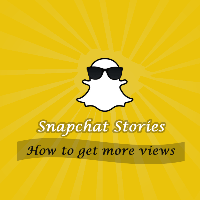 Increase views on Snapchat Story
