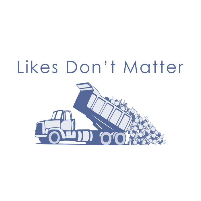 Facebook Likes Don't Matter