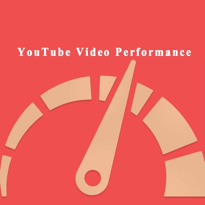 Youtube video performance