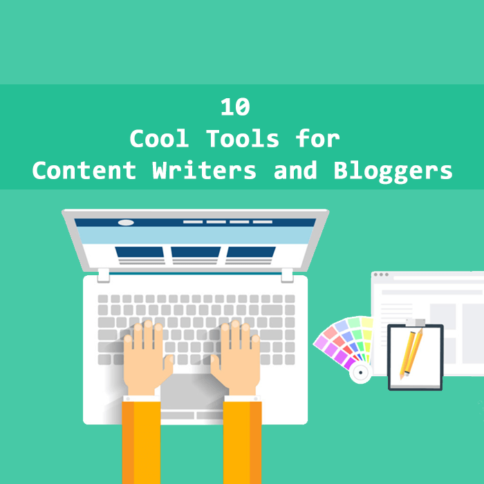 tools for content writer and bloggers