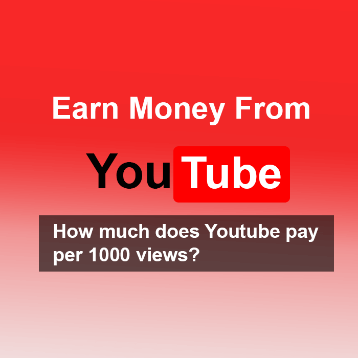 earn per 1000 views youtube
