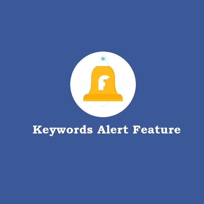 facebook keywords alerts feature