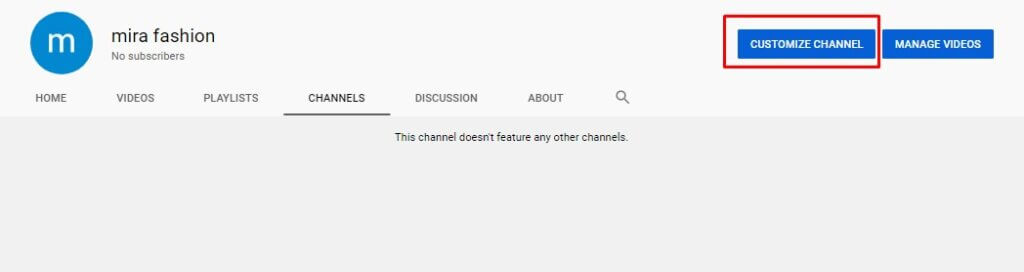 """Click on """"Customize Channel"""""""