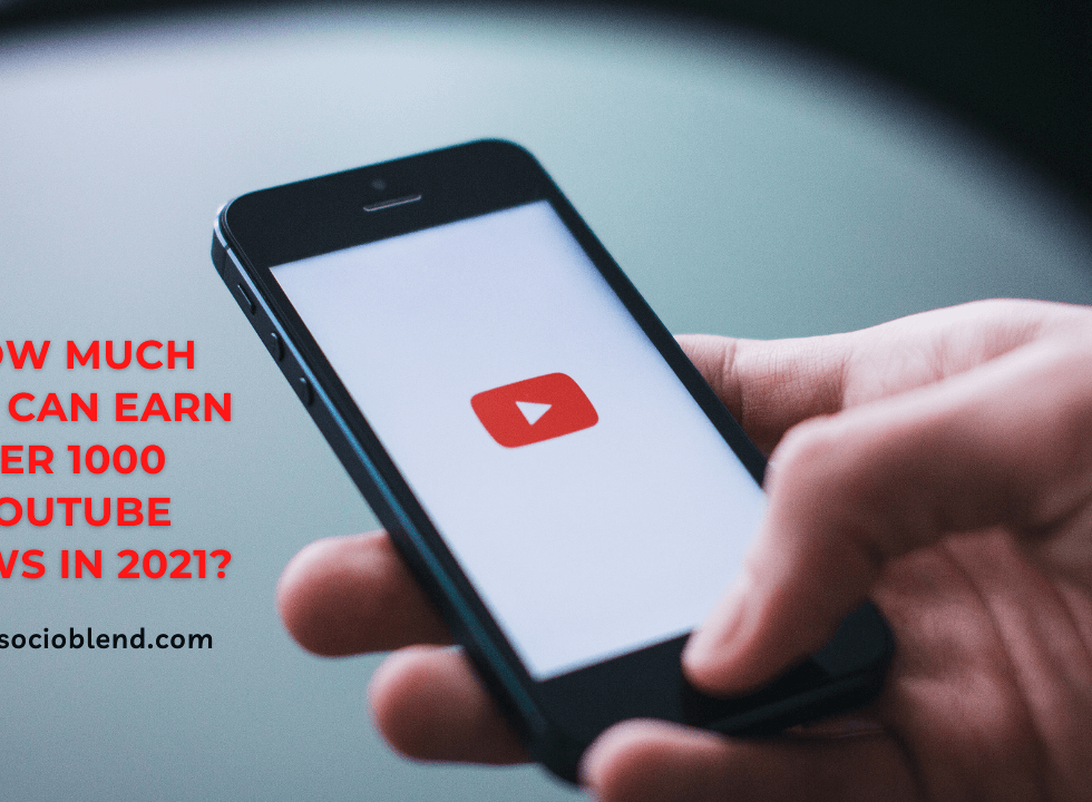 How much you can earn per 1000 Youtube Views in 2021